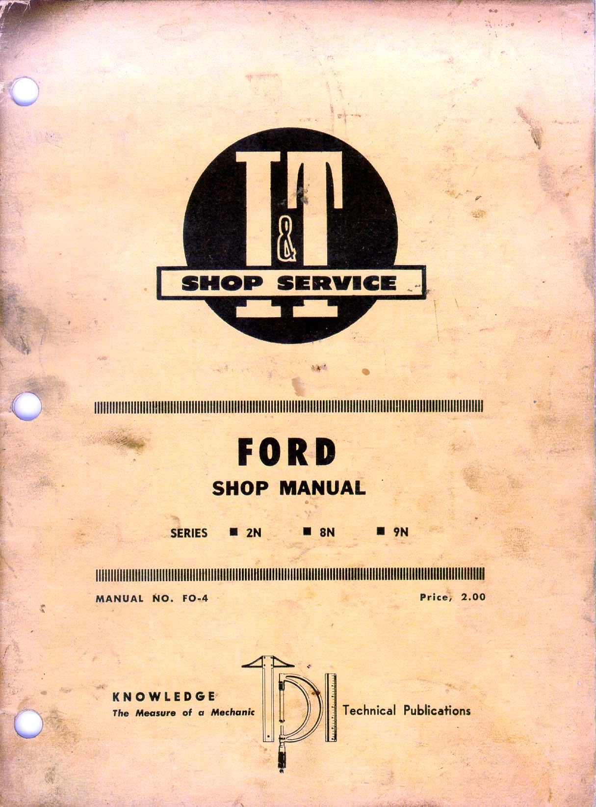 Fo4 Ford 8n Manual Daily Instruction Guides 1949 Tractor 2n Wiring Diagram 1953 I T Fo 4 Service 9n Rh Ntractorclub Com 1952